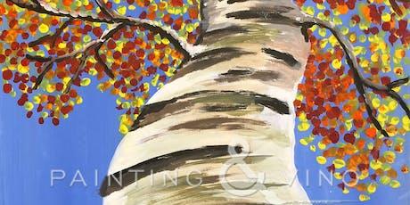 """""""Autumn Birch"""" Painting & Vino Event tickets"""