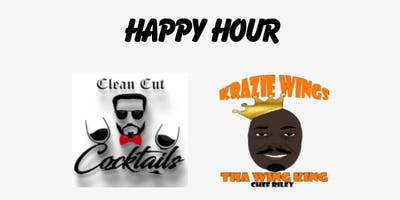 The Wing King and Clean Cut Cocktails Presents Happy Hour