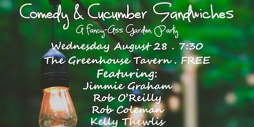 Locally Sourced Comedy Presents: Comedy & Cucumber Sandwiches