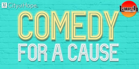 Comedy for a Cause - Laugh Out Loud tickets