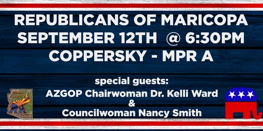 Republicans of Maricopa - September Meeting