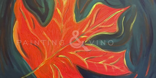"""Red Maple Leaf"" Painting & Vino Event"