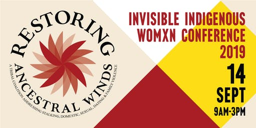 INVISIBLE INDIGENOUS WOMXN CONFERENCE