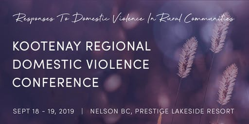 Kootenay Regional Domestic Violence Conference