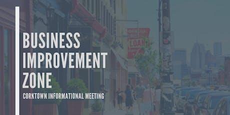 Corktown Informational Meeting: Business Improvement Zone tickets