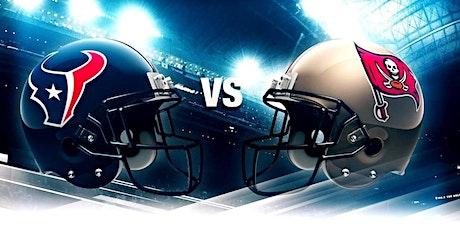 Texans vs Buccaneers Watch Party tickets