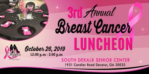 Steppin For A Higher Purpose 3rd Annual Breast Cancer Luncheon