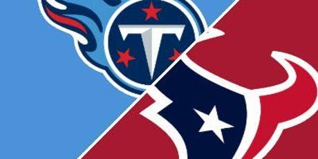 Titans vs Texans Watch Party tickets