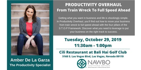 NAWBO Southern Nevada Business Lunch: Productivity Overhaul - From Train Wreck to Full Speed Ahead tickets