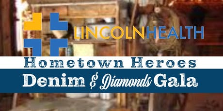 Lincoln Health Hometown Heroes Denim & Diamonds Gala  tickets