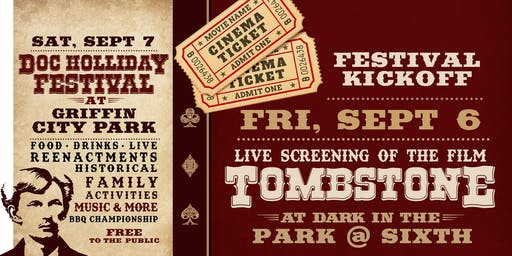 1993-classic TOMBSTONE featuring Val Kilmer, in the Park at Sixth after dark!