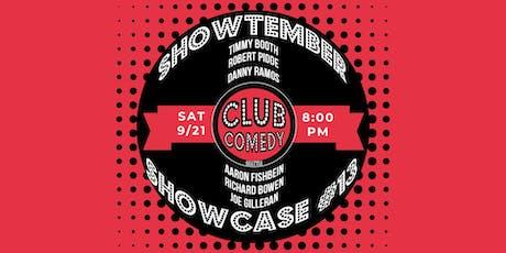 Showtember Showcase #13 Saturday 8:00PM 9/21 tickets