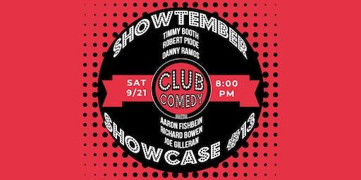 Showtember Showcase #13 Saturday 8:00PM 9/21