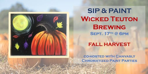Fall Harvest Paint & Sip @ Wicked Teuton