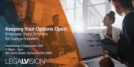 Keeping Your Options Open: Employee Share Schemes for Startup Founders  tickets