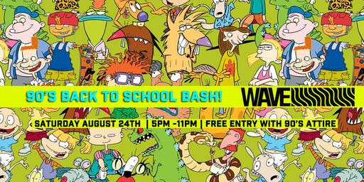 90's Back 2 School Bash!