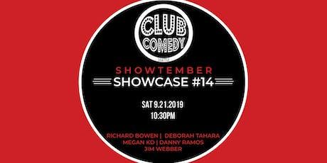 Showtember Showcase #14 Saturday 10:30PM 9/21 tickets