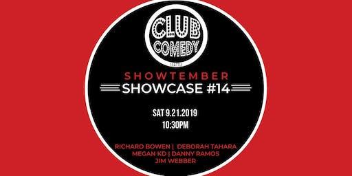 Showtember Showcase #14 Saturday 10:30PM 9/21