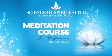 Meditation Course for beginners (Class 3 of 4 part Series) tickets