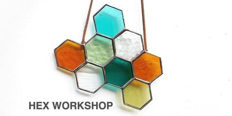Stained Glass Hex Workshop - SAT - SEPT 21st - 10a-1p tickets