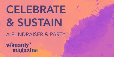 Celebrate and Sustain Womanly Magazine tickets