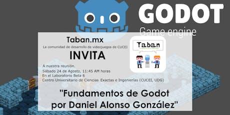 Reunión Comunidad Taban, UDG  Charla sobre fundamentos de Godot tickets