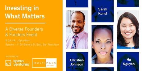 Investing in What Matters- A Diverse Founders & Funders Event tickets