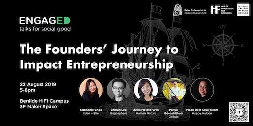 Engaged Talks: The Founders' Journey to Impact Entrepreneurship