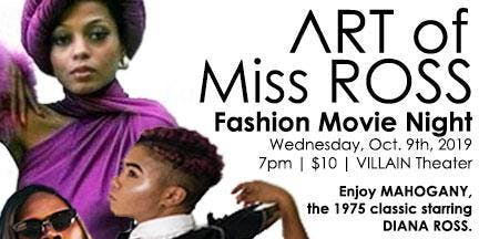 ART of Miss Ross - Fashion Movie Night
