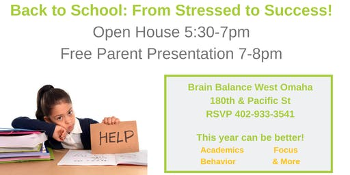 Back to School: From Stressed to Success! Open House & Free Parent Seminar