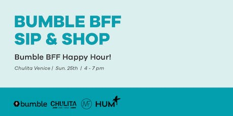 Bumble BFF Happy Hour Sip & Shop tickets