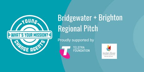 Young Change Agents Regional Pitch 2019 - Bridgewater & Brighton tickets