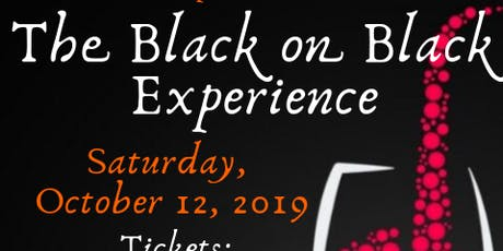 The Black on Black Experience:  An Evening of Elegance with Jazz & Wine tickets