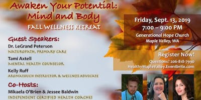 Fall Wellness Retreat - Awaken Your Potential: Mind and Body ~ FREE Health Event
