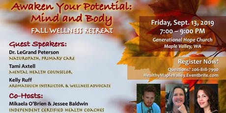 Fall Wellness Retreat - Awaken Your Potential: Mind and Body ~ FREE Health Event tickets