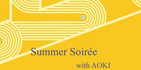 Summer Soiree with AOKI tickets
