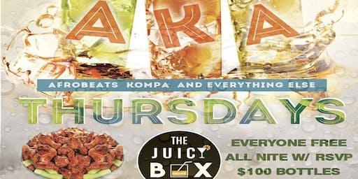 A.K.A. Thursdays Inside the All New Juicy Box Bar Lounge Everyone Free