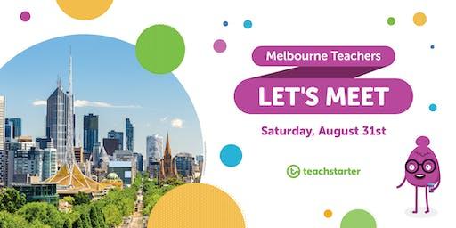Melbourne Teachers - Let's Meet!