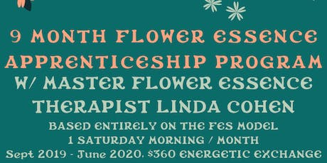 9 MONTH FLOWER ESSENCE APPRENTICESHIP with LINDA COHEN tickets