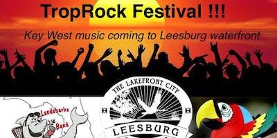 Inaugural Leesburg TropRock Music Festival