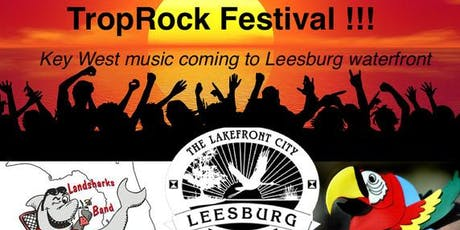 Inaugural Leesburg TropRock Music Festival tickets