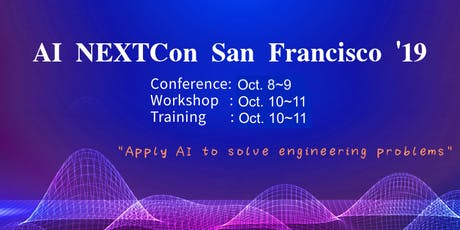 AI NEXTCon Developers Conference SF 2019 tickets