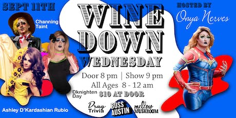 Wine Down Wednesday - Sept 11th tickets