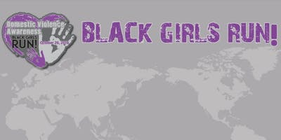 Black Girls RUN! Domestic Violence Awareness Month Virtual