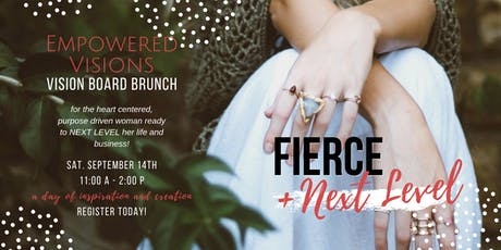 FIERCE + Next Level: Empowered Visions tickets