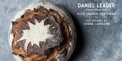Author Event | Living Bread - A Talk & Demo with Daniel Leader