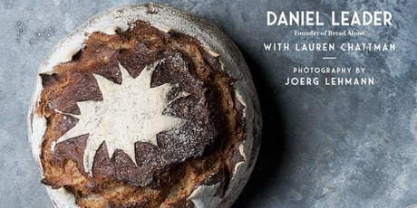 Author Event | Living Bread - A Talk & Demo with Daniel Leader tickets