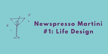 Newspresso Martini tickets