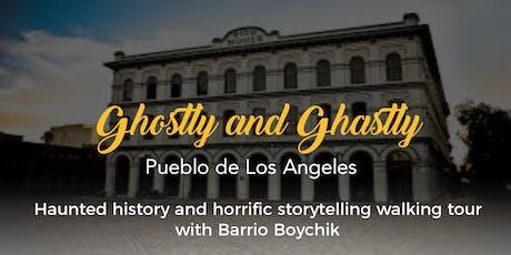 Ghostly and Ghastly Pueblo de Los Angeles (Halloween Special) tickets