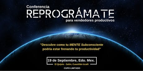 "Conferencia: ""REPROGRÁMATE"" para Vendedores Productivos tickets"